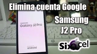 Desbloqueo cuenta Google *Samsung J2 Pro 7.0 , 7.1*
