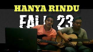 Hanya Rindu Cover by FALN23