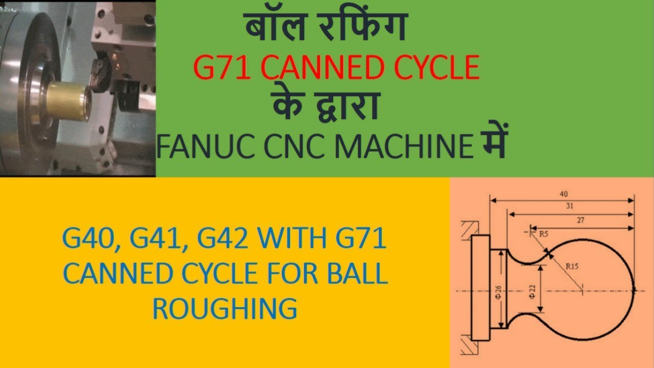 cnc programming||Ball pin roughfing with canned cycle G71 No-13