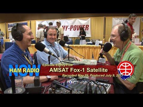 HRN 85: AMSAT's Fox-1 Satellite on HamRadioNow