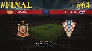 FIFA 18 - Final  - Mundial Rusia 2018 - España vs. Croacia @ Estadio Luzhnikí