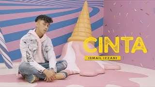 Gambar cover Ismail Izzani - Cinta (Official Music Video)