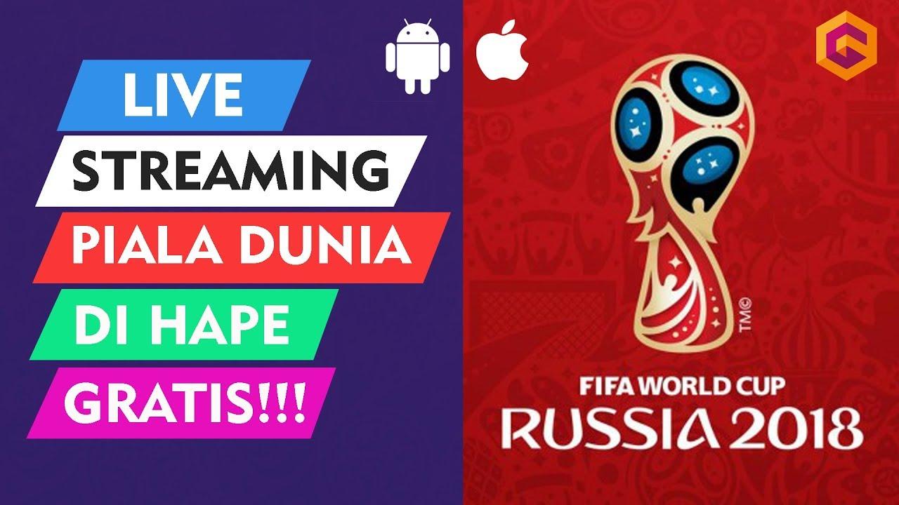 Cara Nonton Piala Dunia 2018 Gratis Streaming Di Iphone Android