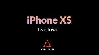 iPhone XS Teardown | Das neue iPhone XS zerlegt |