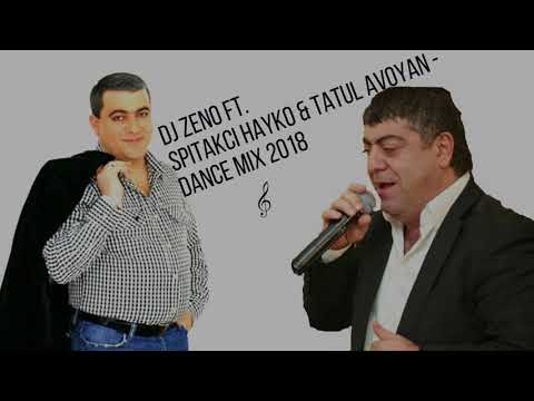 Hayko \u0026 Tatul Ft. DJ ZENO - Armenian Dance Mix 2018