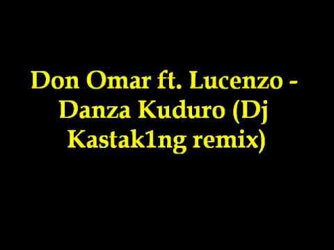 Don Omar ft. Lucenzo - Danza Kuduro (Dj Kastak1ng remix)