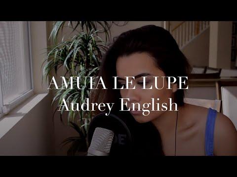 Audrey English - Amuia Le Lupe (Le Manu Tagi e) cover