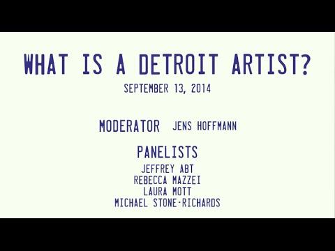 Detroit Speaks: What is a Detroit Artist?
