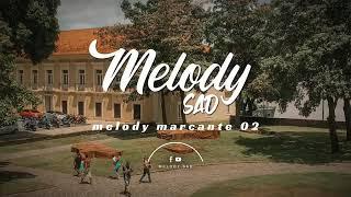 Melody Sad 💔