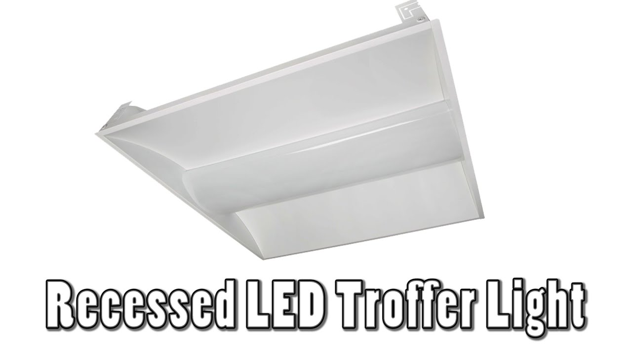 Recessed LED Troffer Light  sc 1 st  YouTube & Recessed LED Troffer Light - YouTube