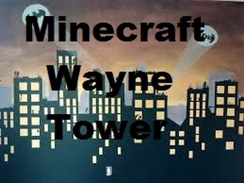 Minecraft Gotham City Wayne Tower