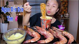 🇯🇵Tôm Nữ Hoàng Size Khủng Chấm Phô Mai Ăn Cùng Mỳ Cay-Thơm Ngon Đến Bất Ngờ #380