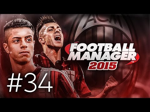 FOOTBALL MANAGER 2015 LET'S PLAY | A.C. Milan #34 | Crucial Atletico Madrid UCL Match (3D GAMEPLAY)