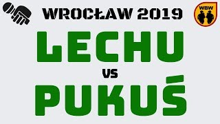 LECHU  PUKUŚ WBW2K19 Wrocław (1/8) Freestyle Battle