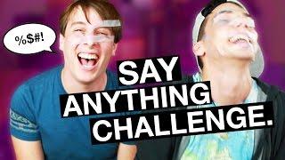 SAY ANYTHING CHALLENGE w/ THOMAS SANDERS