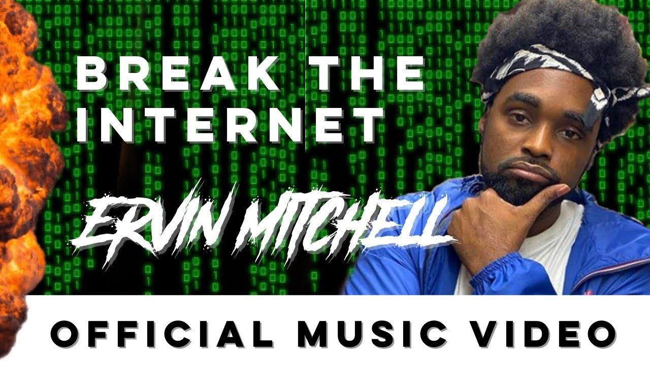 ervin-mitchell-break-the-internet-official-music-video-new-2020
