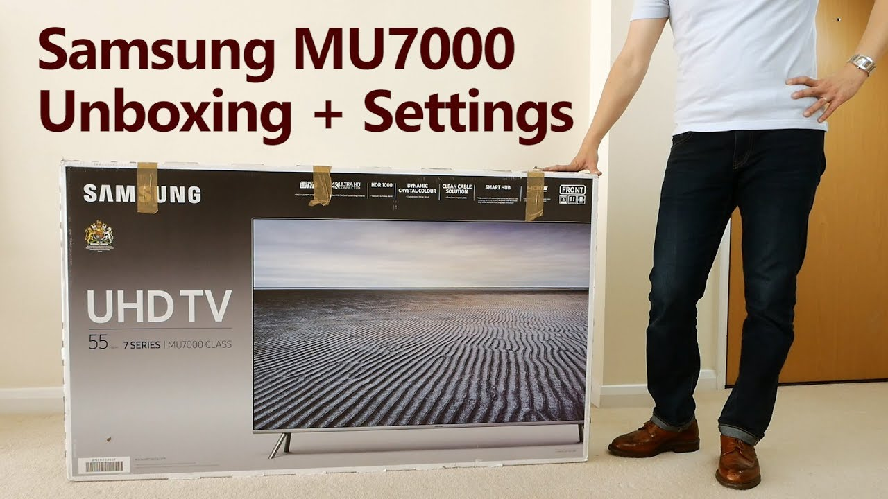 samsung tv mu7000. samsung mu7000/ mu8000 4k hdr tv unboxing + settings tv mu7000