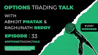 Options Talk 33:Mkt view & identifying low risk setups fr naked options by AP;Diagonal spreads by RR