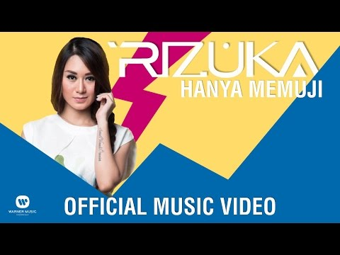 RIZUKA - Hanya Memuji (Official Music Video)