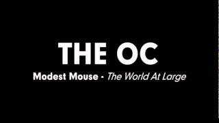The OC Music - Modest Mouse - The World At Large