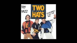 Two without Hats   Esa Loca Acapella