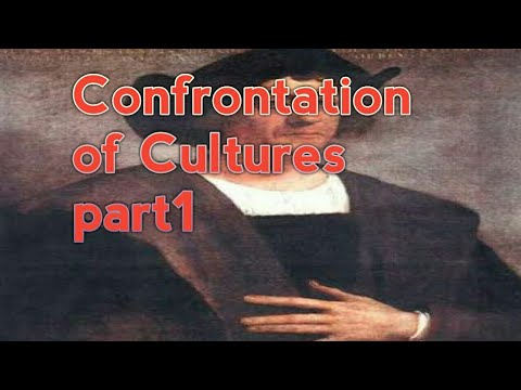 Confrontation of Cultures | Class-11 History | Explanation|