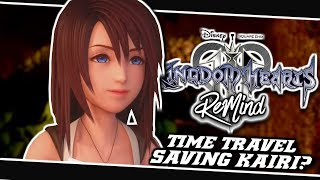 🤔SORA TIME TRAVELS TO SAVE KAIRI?!😯 | Kingdom Hearts 3 ReMind Dlc - (Theory)