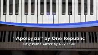 Apologize - One Republic - Easy Piano Cover by Guy Faux Mp3