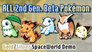 All 2nd Gen Beta Pokemon [from Gold & Silver SpaceWorld Demo]