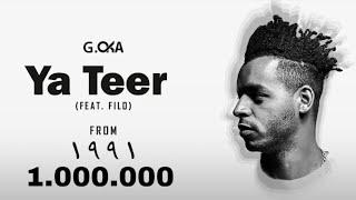 G.Oka - Ya Teer ft Filo | جنرال اوكا . فيلو - مهرجان ياطير