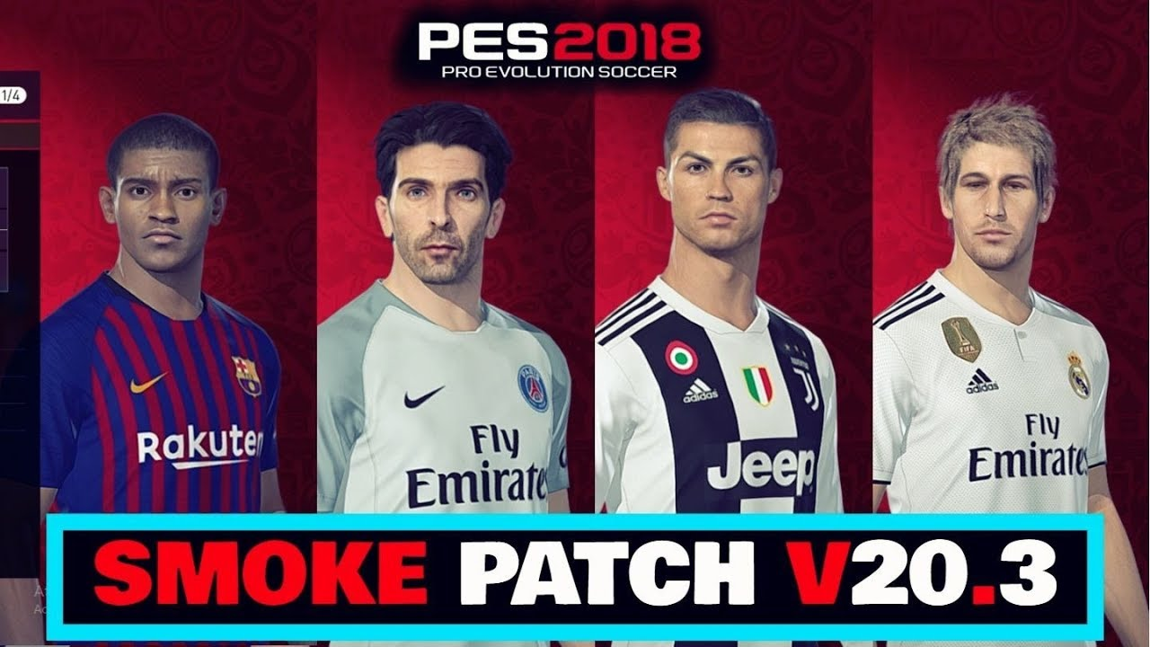 SMOKE PATCH 20 03 OPTIONFILE 14/07 DOWNLOAD PES 2018