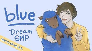 Blue - Derivakat & Kiba [Dream SMP original song]