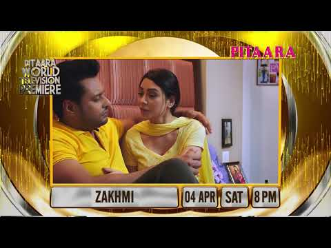 ZAKHMI Full Movie World Television Premiere | Dev Kharoud | Anchal | Binnu Dhillon | Pitaara Tv