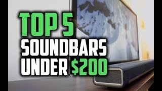 Best Soundbars Under $200 in 2018 - Which Is The Best Soundbar?