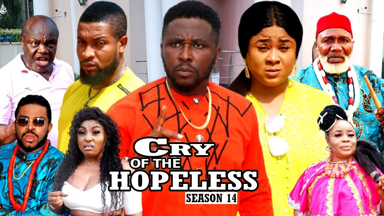 Download CRY OF THE HOPELESS (SEASON 14) {TRENDING NEW MOVIE} - 2021 LATEST NIGERIAN NOLLYWOOD MOVIES