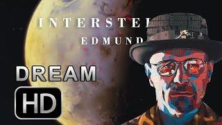 INTERSTELLAR : EDMUNDS - ANNOUNCEMENT TEASER (DREAM TRAILER)