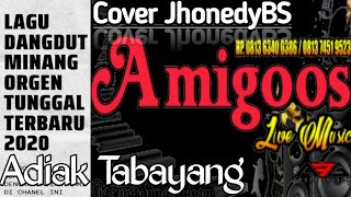 Gambar cover Dangdut minang adiak tabayang amigoos live  jonedy bs music by erick