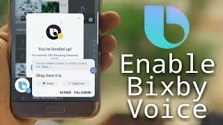 Enable Bixby Voice on Galaxy S7 & S8 in All Countries