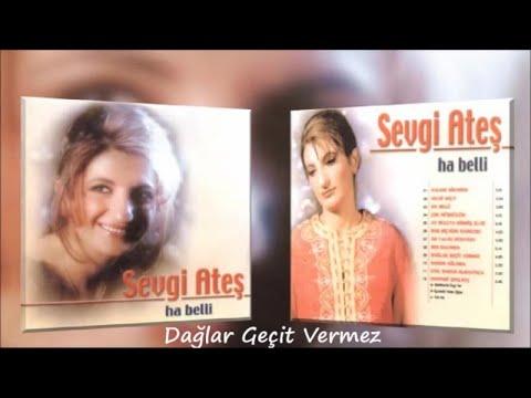 Sevgi Ateş - Dağlar Geçit Vermez - (Official Audıo)