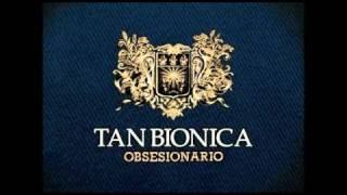 10 - Perdida - Tan Bionica - Obsesionario
