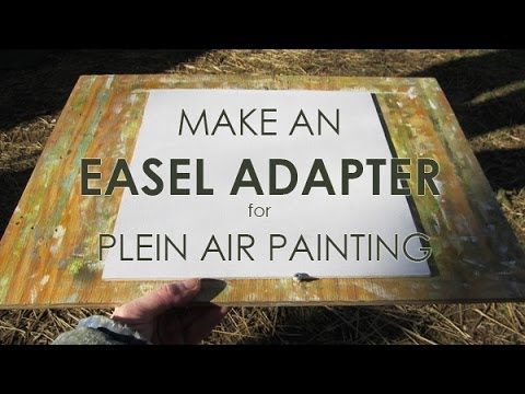 easel adapter for plein air painting easy to make youtube