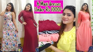 Casual and partywear dresses for women l Trendy dresses l MAXI dresses haul Online Maxi dresses
