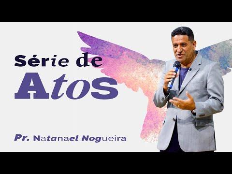 serie-de-atos-8ª-parte---pr.-natanael-nogueira---adgo