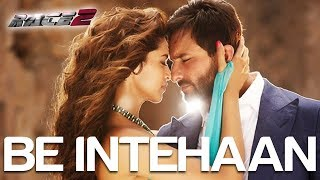 Gambar cover Be Intehaan - Song Video | Race 2 I Saif Ali Khan & Deepika Padukone | Atif & Sunidhi