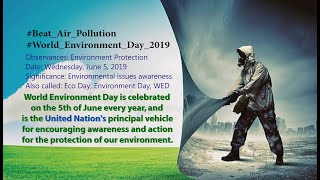 World Environment Day 2019, Theme: Beat Air Pollution