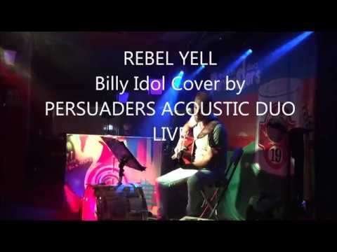 Rebel Yell (Billy Idol Cover) - PERSUADERS ACOUSTIC DUO (LIVE)