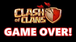 Clash Of Clans | GAME OVER I QUIT!!