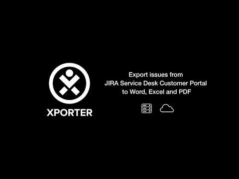 Export tickets from JIRA Service Desk Customer Portal to Word, Excel and PDF