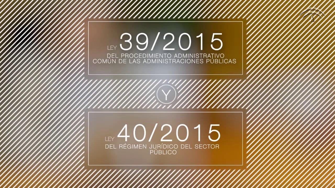 LA ACTIVIDAD ADMINISTRATIVA Ley 39/2015, 1 de octubre ...