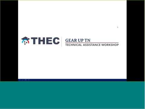 GEAR UP TN Program Overview and Site Selection Webinar - January 18, 2018